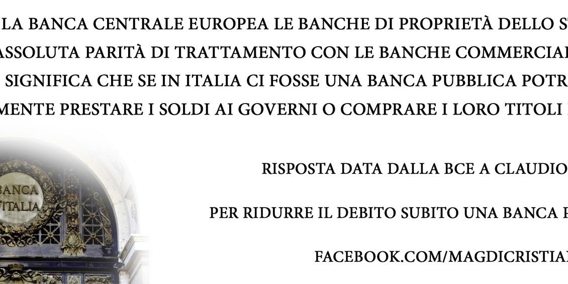 Ecco il testo con cui la Banca Centrale Europea conferma che l'Italia potrebbe essere salvata da una banca pubblica
